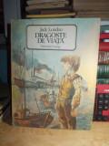 JACK LONDON - DRAGOSTE DE VIATA , ILUSTRATIILE DAMO STEFAN , 1986