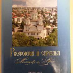 Protoieria III Capitala : monografie album / Editura Basilica