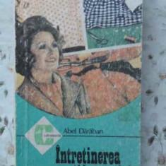INTRETINEREA VESTIMENTATIEI - ABEL DARABAN