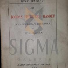 LIVIU MARIAN - BOGDAN PETRICEIUCU HASDEU - SCHITA BIOGRAFICA, 1928