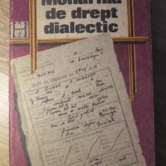 MONARHIA DE DREPT DIALECTIC - ANDREI SERBULESCU