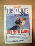 PERSONALITATE PLUS GHID PENTRU PARINTI de FLORENCE LITTAUER