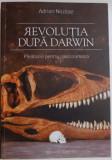 REVOLUTIA DUPA DARWIN , PLEDOARIE PENTRU SPECIA UMANA