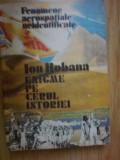 D10 FENOMENE AEROSPATIALE NEIDENTIFICATE - ENIGME PE CERUL ISTORIEI -ION HOBANA