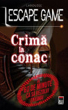 Escape game. Crimă la conac