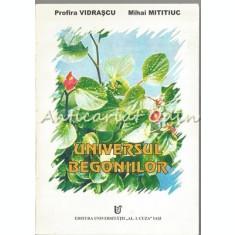 Universul Begoniilor - Profira Vidrascu, Mihai Mititiuc