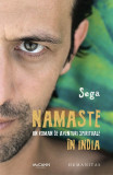 Namaste - Un roman de aventuri spirituale in India   Sega, Humanitas