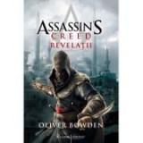 Assassin's Creed. Vol. 4. Revelatii - Oliver Bowden