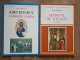 ABECEDARUL MICUTULUI CRESTIN + MANUAL DE RELIGIE CLASA A III-a - Ioan Sauca, Abecedar