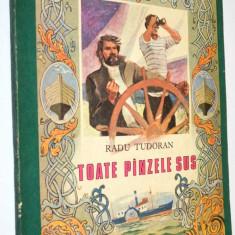 Toate Panzele sus Radu Tudoran - 1986  FORMAT MARE