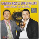 CD Cristian Rizescu Și Nicu Paleru – Bun E Vinu' Lui Vecinu', original