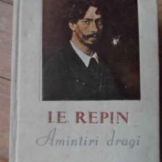 Amintiri Dragi - I. E. Repin ,520442