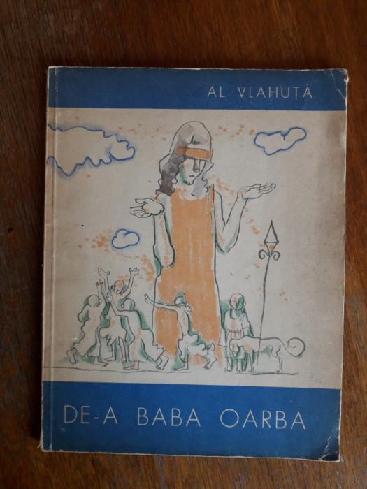 De-a Baba Oarba - Al. Vlahuta / R8P5S