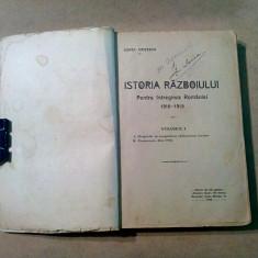 ISTORIA RAZBOIULUI pentru INTREGIREA ROMANIEI*1916-1919-Vol. I - Const Kiritescu