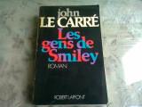 LES GENS DE SMILEY - JOHN LE CARRE (CARTE IN LIMBA FRANCEZA)