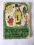 Inteleptul si copilul, basme populare chinezesti, 1961, Traista cu povesti