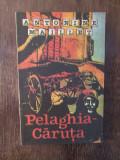 Pelaghia Caruta - Antonine Maillet