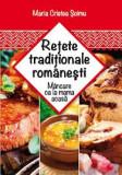 Retete traditionale romanesti | Maria Cristea Soimu
