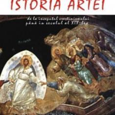 Istoria Artei - De la inceputul crestinismului pana in secolul al XIX-lea