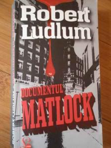 Documentul Matlock - Robert Ludlum ,309103