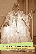 Blacks of the Rosary: Memory and History in Minas Gerais, Brazil foto