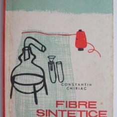 Fibre sintetice – Constantin Chiriac