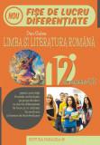 Limba și literatura română. Fișe de lucru de predare-învățare diferențiată. Clasa a XII-a Semestrul II