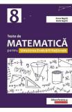 Teste de matematica pentru simularea Evaluarii Nationale - Clasa 8 - Anton Negrila, Maria Negrila