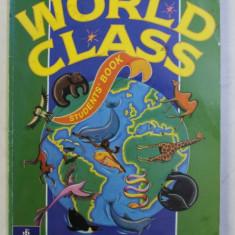 WORLD CLASS STUDENTS' BOOK . MANUAL DE LIMBA ENGLEZA PENTRU CLASA a - VI - a de MICHAEL HARRIS , DAVID MOWER , 1997