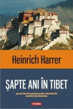 Sapte ani in Tibet/Heinrich Harrer