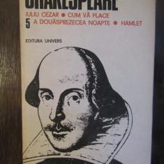 Shakespeare - Opere complete 5 (Iuliu Cezar; Cum vă place; Hamlet...)