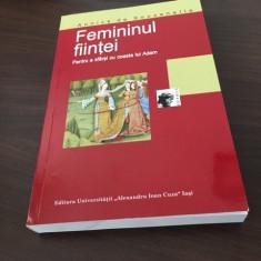 ANNICK DE SOUZENELLE, FEMININUL FIINTEI. PENTRU A SFARSI CU COASTA LUI ADAM