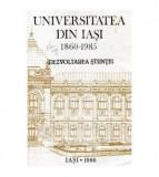 Universitatea din Iasi 1860-1985 Dezvoltarea stiintei