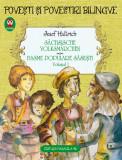 Sachsische Volksmarchen. Basme populare sasesti. Volumul 1