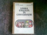 LIMBA ENGLEZA IN CONVERSATIE - GEORGIANA GALATEANU - FARNOAGA
