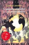 EDOUARD LABOULAYE - LIMITELE STATULUI SI ALTE SCRIERI POLITICE