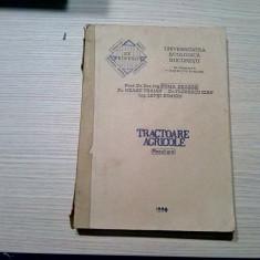 TRACTOARE AGRICOLE -  Toma Dragos, Neagu Traian -  1990, 450 p. cu figuri i