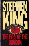 Carte in limba engleza: Stephen King - The Eyes of the Dragon ( in stare noua )