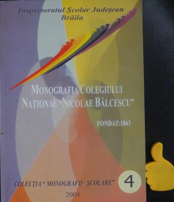Monografia Colegiului National Nicolae Balcescu Braila Toader Buculei foto