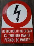 Tabla emailata avertizare pericol din perioada comunista