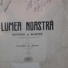 LUMEA NOASTRA - GH . GHERASIMESCU