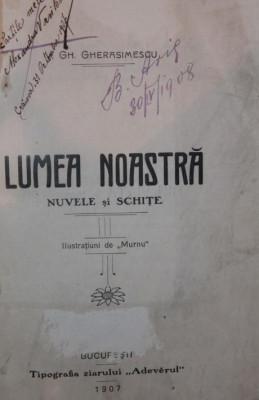 LUMEA NOASTRA - GH . GHERASIMESCU foto
