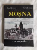 Monografie Mosna  - Ionel Sotropa  / R5P5S