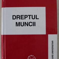 DREPTUL MUNCII de ION TRAIAN STEFANESCU , 2000