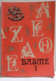A FOST ODATA CA NICIODATA, BASME I , 1989