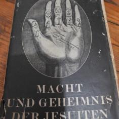 Carte Veche Macht und Geheimnis der Jesuiten Rene Fülöp-Miller 1929
