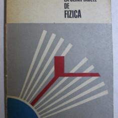 PROBLEME DATE LA OLIMPIADELE DE FIZICA de MARIUS GALL si ANATOLIE HRISTEV , 1978
