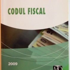 CODUL FISCAL, EDITIA FEBRUARIE 2009, REVAZUTA SI ADAUGITA, 2009