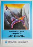 Constantin Chirita - Aripi de zăpadă ( CIRESARII vol. 4 )