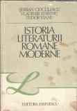 Istoria literaturii romane moderne - Serban Cioculescu, Tudor vianu, V. Streinu